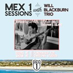 Mex+1+Sessions+with+the+Will+Blackburn+Trio